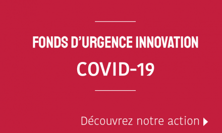 FONDS D'URGENCE INNOVATION COVID-19